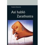 Libro. Así Habló Zarathustra. Nietzsche.  Editorial Maya
