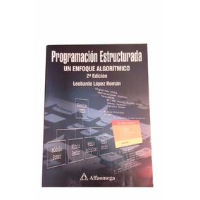 Libro Programación Estructurada Un Enfoque Algorítmico 2a Ed