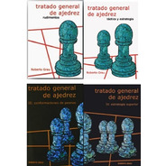 Tratado General De Ajedrez. Pack 4 Tomos (grau)
