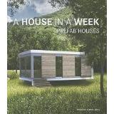 Libro A House In A Week. Casas Prefabricadas / Una Casa En U
