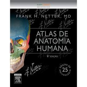 Netter Atlas De Anatomia Humana - Elsevier