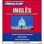 Curso Pimsleur Inglês Para Brasileiros + 2 Cursos Grátis