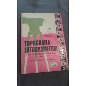 Libro Topografia Y Fotogrametria Carl-olof Ternryd/eliz Lun