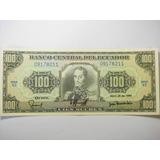 Ecuador 100 Sucres 3 Disponibles Fecha 1990