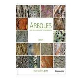 Arboles Que Se Cultivan En La Argentina - Manuales Jdn