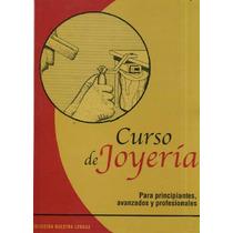 Kit Joyeria, Orfebreria, Bisuteria Digital Curs Pdf Ebook