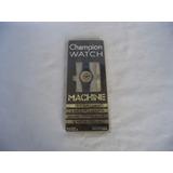 Antigo Relogio Champion Watch Machine (cod.2230)