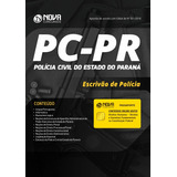Apostila Pc Pr Policia Civil Parana - Escrivão Policia Civil