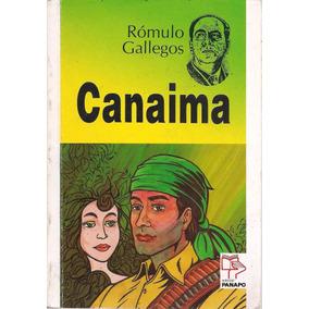 Canaima (novela / Nuevo) / Rómulo Gallegos