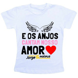 Camiseta Baby Look Feminina - Jorge E Mateus Os Anjos Cantam