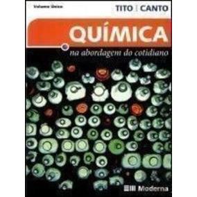 Quimica Na Abordagem Do Cotidiano - Vol Unico - 3ª Ed