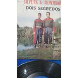 Lp Silveira & Silveirinha,dois Segredos,n.3)anos60!!!