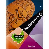 Livro Araribá Plus Matematica 6° Ano - Ed. Moderna