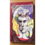 Novela El Rastro De Lovecraft, (santillana)