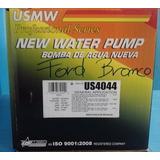 Bomba De Agua Ford Bronco F-350 V8 8cyl 97/87 Us4044