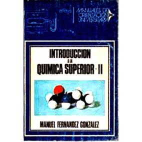 Libro: Introducción A La Química Superior. Vol. Il - Pdf