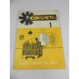 Revista Corchete Numero 1 Banco Central Chile 1974