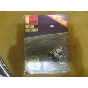 Revista Manchete Nº Especial- 1969 - Homem Conquista O Espaç