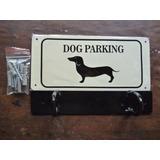 Cartel Dog Parking Con Gancho Para Poner Correa Perro