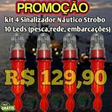 Kit 4 Sinalizador /strobo Led (barco,rede,festa)