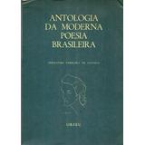 Antologia Da Moderna Poesia Brasileira. Idioma Portugués
