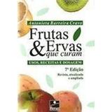 Frutas & Ervas Que Curam - Cravo