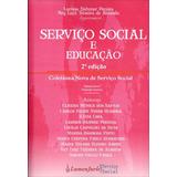 Serviço Social E Educação - Coletânea Nova De Serviço S