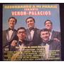 Conjunto Veron - Palacios-chamame-lp Vinilo-excelente-oca