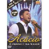 Dvd Acácio - Vol 6 Sonho Real Ao Vivo Forró Original Lacrad
