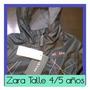 Campera De Abrigo Zara Niño 4/5 Años Impermeable Nueva