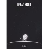 Dread Mar I - 10 Años (cd+dvd)