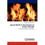 Quest Motif In The Novels Of Evelyn Waugh; Dron Envío Gratis
