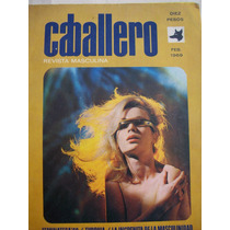 Caballero. Revista Masculina. Año 4, No. 24 (febrero, 1969).