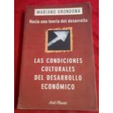 672 Libro Hacia Una Teoria De Desarrollo Mariano Grondona