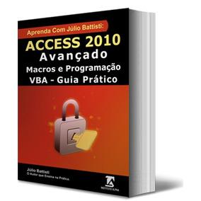 Access 2010 Avançado, Macros E Programação Vba