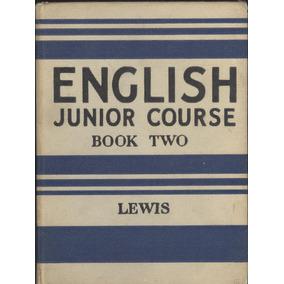 English Junior Course . Book Two (contemporáneos)