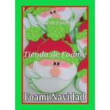 Adornos Navideños En Foami Santa Claus Muñeco De Nieve Reno