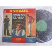 Lp - Osvaldo Oliveira / O Versatil / Cbs / 1974