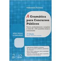 A Gramática Para Concursos Públicos Livro Fernando Pestana