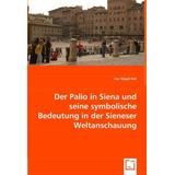 Der Palio In Siena U. Seine Symbolische Bedeutu Envío Gratis