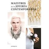 Maestros De La Joyería Contemporánea- Carlos Pastor- Nuevo!