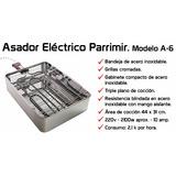 Asador Electrico Parrimir. Parrilla Electrica A-6