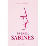 Poesia Amorosa Sabines Jaime