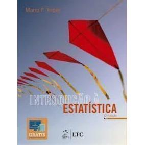 Livro Introdução À Estatística 12ª Edição Mario F. Triola
