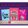 Placas Decorativas Poemas - Pensamentos - Músicas - 20x13