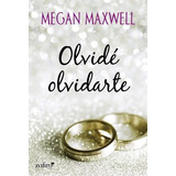 Libro Pdf Olvide Olvidarte Megan Maxwell