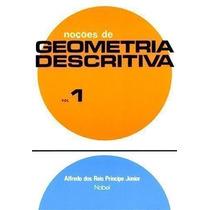 Noções De Geometria Descritiva - Volume 1