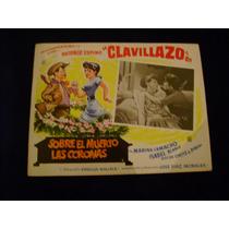 Sobre El Muerto Las Corona Clavillazo Lobby Card Cartel