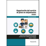 Organizacion Del Servicio De Pisos En Alojamientos Mas Muñoz