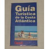 Guía Turística De La Costa Atlántica Clarín